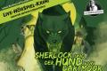 Sherlock und der Hund von Dartmoor. Live-HörSpiel-Krimi des hr2-RadioLiveTheaters von Klaus Krückemeyer und Wolfgang Vater nach Sir Arthur Conan Doyle.