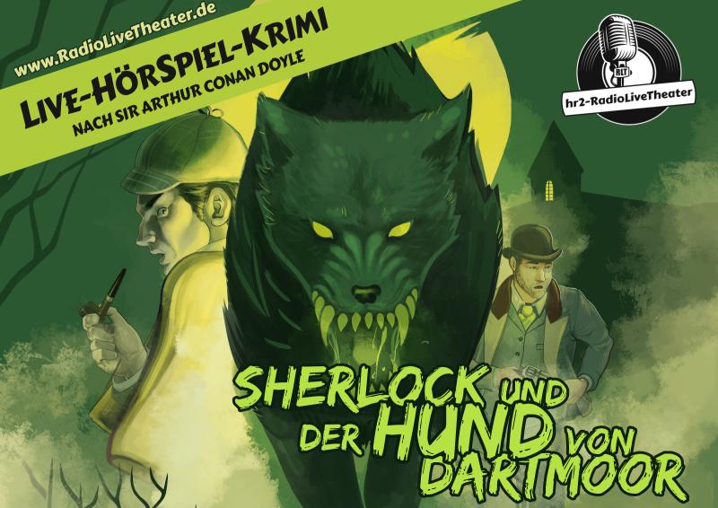 Sherlock und der Hund von Dartmoor. Live-HörSpiel-Krimi des hr2-RadioLiveTheaters von Klaus Krückemeyer und Wolfgang Vater nach Sir Arthur Conan Doyle.<br />